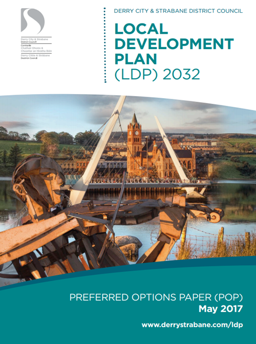 DERRY CITY & STRABANE PRODUCE THEIR PREFERRED OPTIONS PAPER (POP) FOR THE LOCAL DEVELOPMENT PLAN
